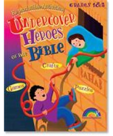 Undercover Heroes of the Bible: Grades 1&2