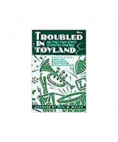 Troubled In Toyland
