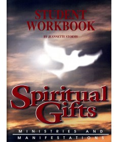 Spiritual Gifts: Ministries and Manifestations Workbook