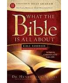 What The Bible Is All About (KJV)