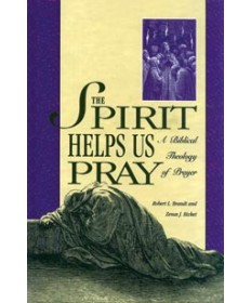 The Spirit Helps Us Pray