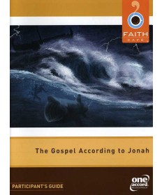 Faith Cafe': Gospel According To Jonah Leader's Guide Participant's Guide