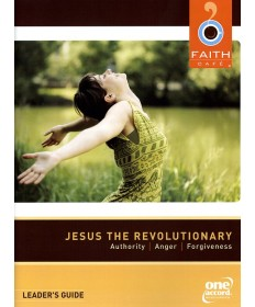 Faith Cafe': Jesus the Revoluntionary Leader's Guide