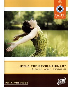 Faith Cafe': Jesus the Revoluntionary Participant's Guide