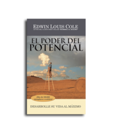 El Poder del Potencial: Desarrolle su vida al máximo