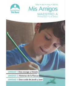 Primarios: Mis-Amigos-Incluye Guía del Maestro y Visuales Marzo - Agosto Edades 7 - 9