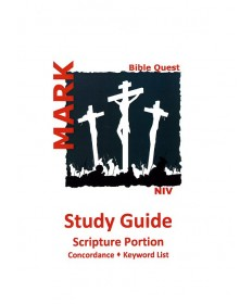 Bible Quiz Study Guide: Mark - 2017 - 2018